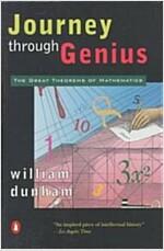 Journey Through Genius: The Great Theorems of Mathematics (Paperback)