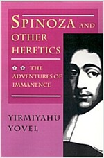 Spinoza and Other Heretics: The Adventures of Immanence (Paperback)