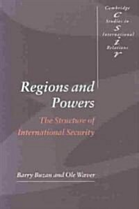 Regions and Powers : The Structure of International Security (Paperback)