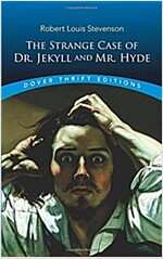 The Strange Case of Dr. Jekyll and Mr. Hyde (Paperback, Reprint)