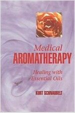 Medical Aromatherapy: Healing with Essential Oils (Paperback)