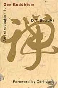 An Introduction to Zen Buddhism (Paperback)