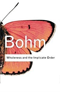 Wholeness and the Implicate Order (Paperback)