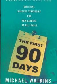 The First 90 Days (Hardcover)