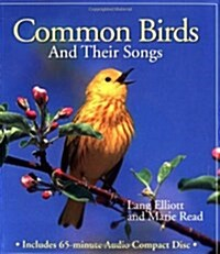 Common Birds and Their Songs [With 60-Minute] (Paperback)