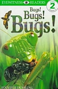 [중고] Bugs! Bugs! Bugs! (Paperback)