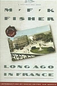 Long Ago in France: The Years in Dijon (Paperback)
