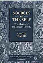 Sources of the Self: The Making of the Modern Identity (Paperback)