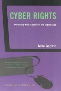 Cyber rights : defending free speech in the digital age Rev. and updated ed