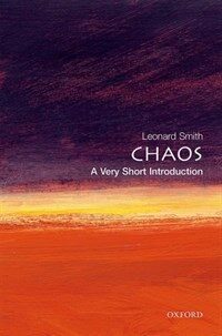 Chaos: A Very Short Introduction (Paperback)