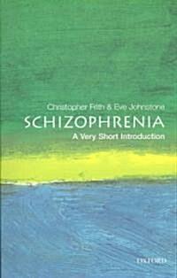 Schizophrenia: A Very Short Introduction (Paperback)