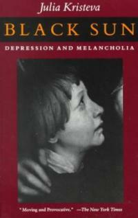 Black sun : depression and melancholia