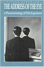 The Address of the Eye: A Phenomenology of Film Experience (Paperback)