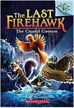 The Last Firehawk #2 : The Crystal Caverns