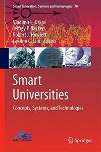 Smart universities : concepts, systems, and technologies