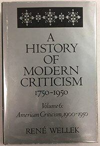 A history of modern criticism : 1750-1950
