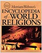 Merriam-Websters Encyclopedia of World Religions (Hardcover)