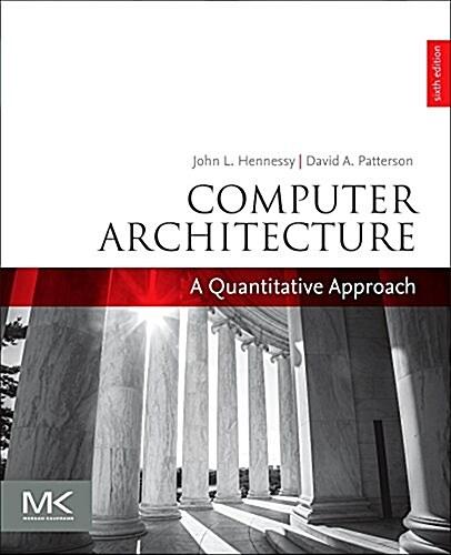 Computer Architecture: A Quantitative Approach (Paperback, 6)