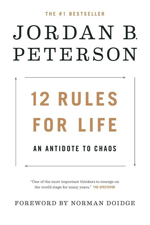12 Rules for Life: An Antidote to Chaos (Hardcover)