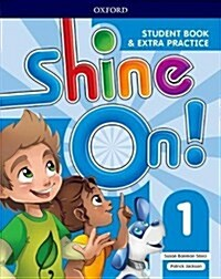 Shine On!: Level 1: Student Book with Extra Practice (Paperback)