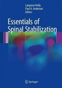 Essentials of spinal stabilization [electronic resource]
