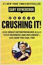 [중고] Crushing It!: How Great Entrepreneurs Build Their Business and Influence-And How You Can, Too (Hardcover)