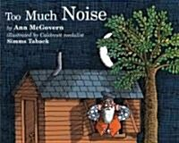 Too Much Noise (Paperback)
