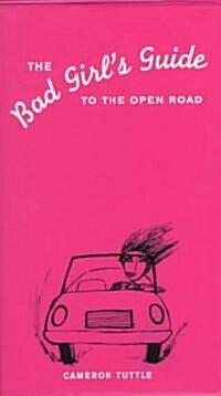 [중고] The Bad Girls Guide to Open Road (Paperback)