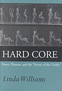 Hard Core: Power, Pleasure, and the Frenzy of the Visible, Expanded Edition (Paperback)