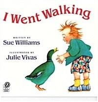 I Went Walking (Paperback, Reprint)