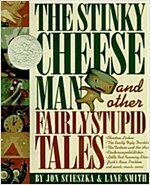The Stinky Cheese Man : And Other Fairly Stupid Tales (Hardcover)