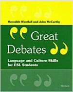 Great Debates: Language and Culture Skills for ESL Students (Paperback)
