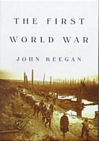 The First World War (Hardcover, Deckle Edge)