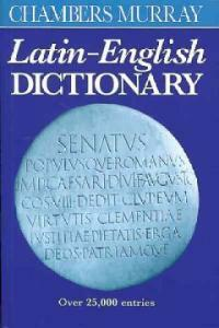 Chambers Murray Latin-English Dictionary (Paperback, Reissue, Subsequent)