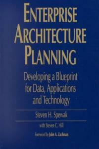 Enterprise architecture planning : developing a blueprint for data, applications, and technology
