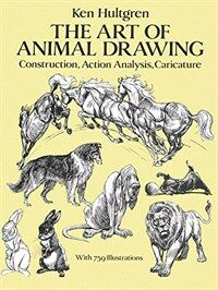 The Art of Animal Drawing: Construction, Action Analysis, Caricature (Paperback, Revised)