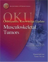 Orthopaedic knowledge update : Musculoskeletal tumors 1st ed
