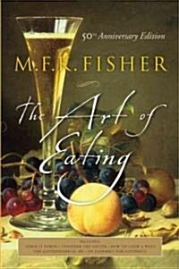 The Art of Eating: 50th Anniversary Edition (Paperback, 50, Anniversary)