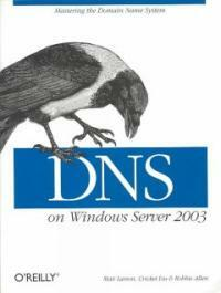 DNS on Windows server 2003 3rd ed
