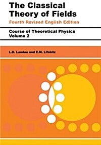 The Classical Theory of Fields : Volume 2 (Paperback, 4 ed)