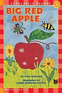 Scholastic Reader Level 1: Big Red Apple (Paperback)