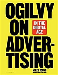 Ogilvy on Advertising in the Digital Age (Hardcover)
