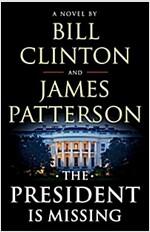[중고] The President Is Missing (Hardcover)