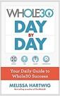 [중고] The Whole30 Day by Day: Your Daily Guide to Whole30 Success (Paperback)