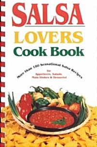 Salsa Lovers Cook Book (Paperback)
