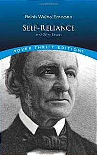 Self-Reliance, and Other Essays (Paperback)