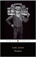 Grundrisse : Foundations of the Critique of Political Economy (Paperback)