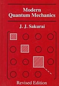 Modern Quantum Mechanics (Hardcover, Revised, Subsequent)