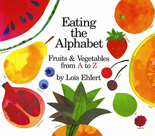 Eating the Alphabet: Fruits & Vegetables from A to Z (Paperback)