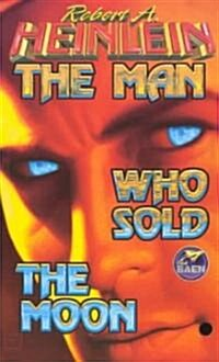 Man Who Sold the Moon (Mass Market Paperback)